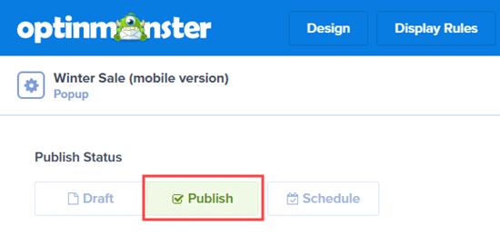 Publish Campaign Optinmonster